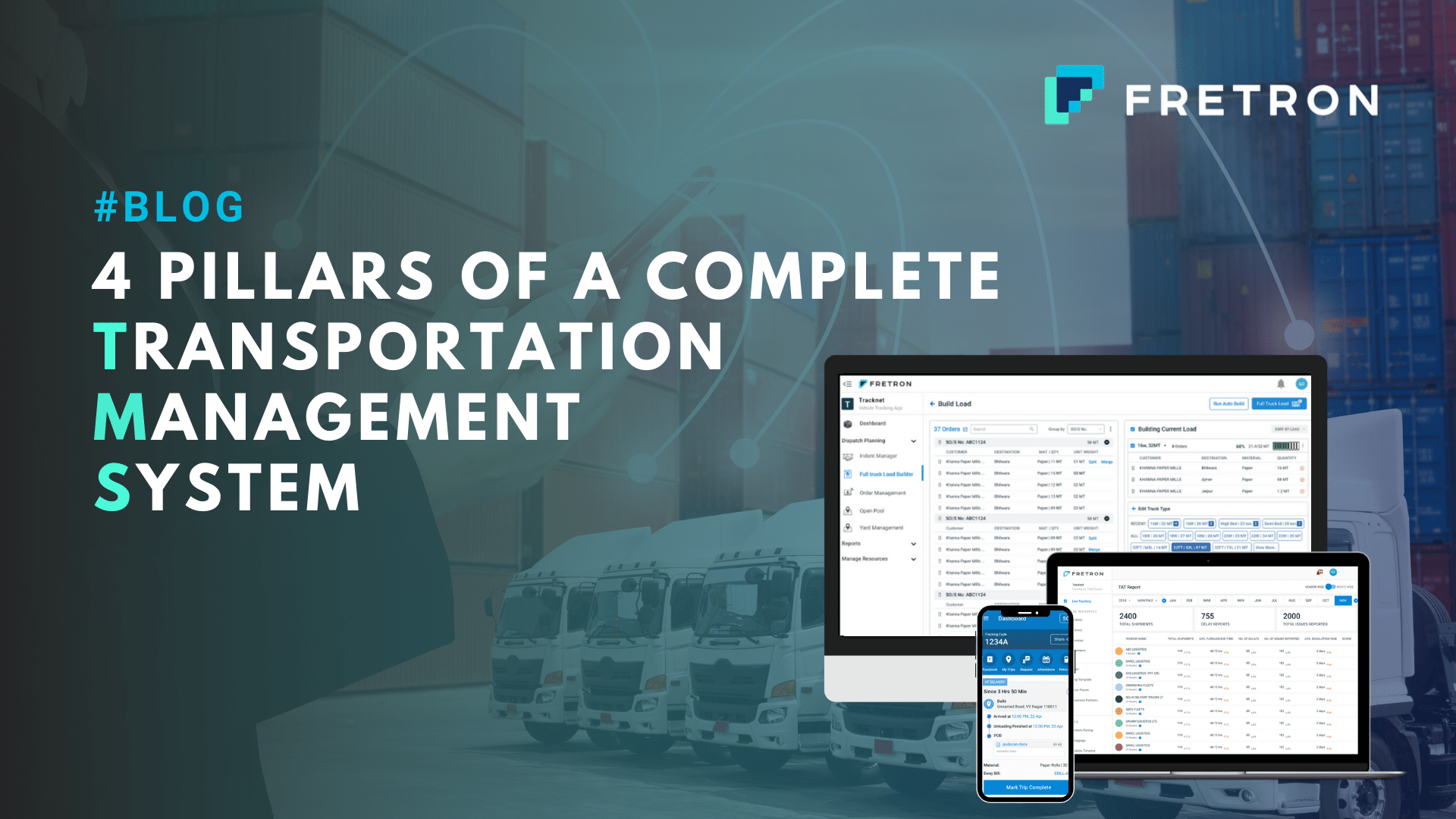 4 Pillars of a Complete Transportation Management System | Fretron Blog